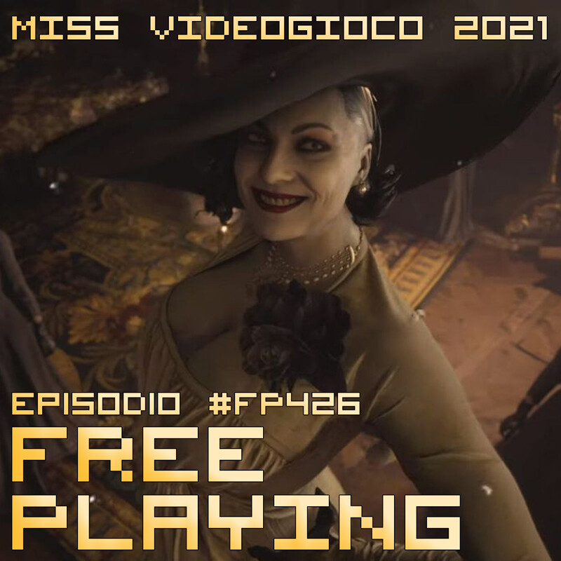 Free Playing #FP426: MISS VIDEOGIOCO 2021