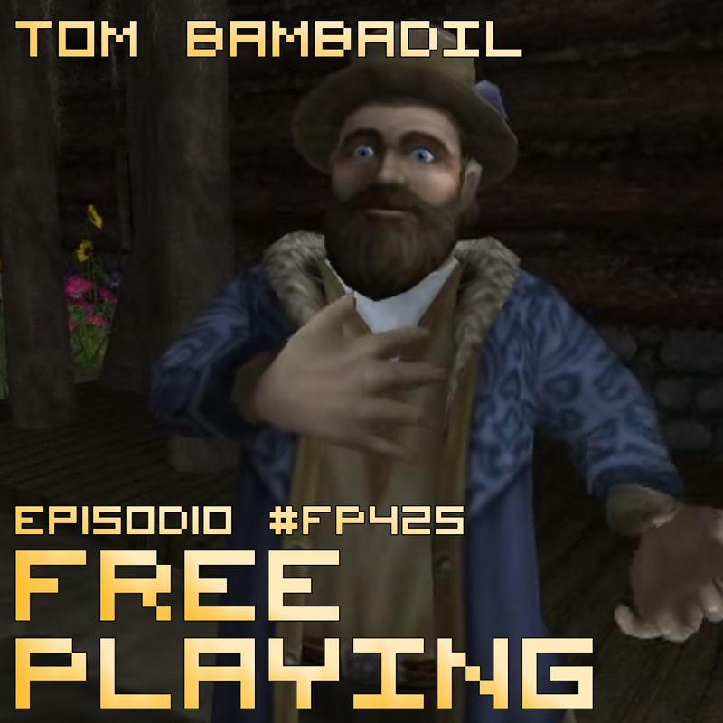 Free Playing #FP425: TOM BAMBADIL