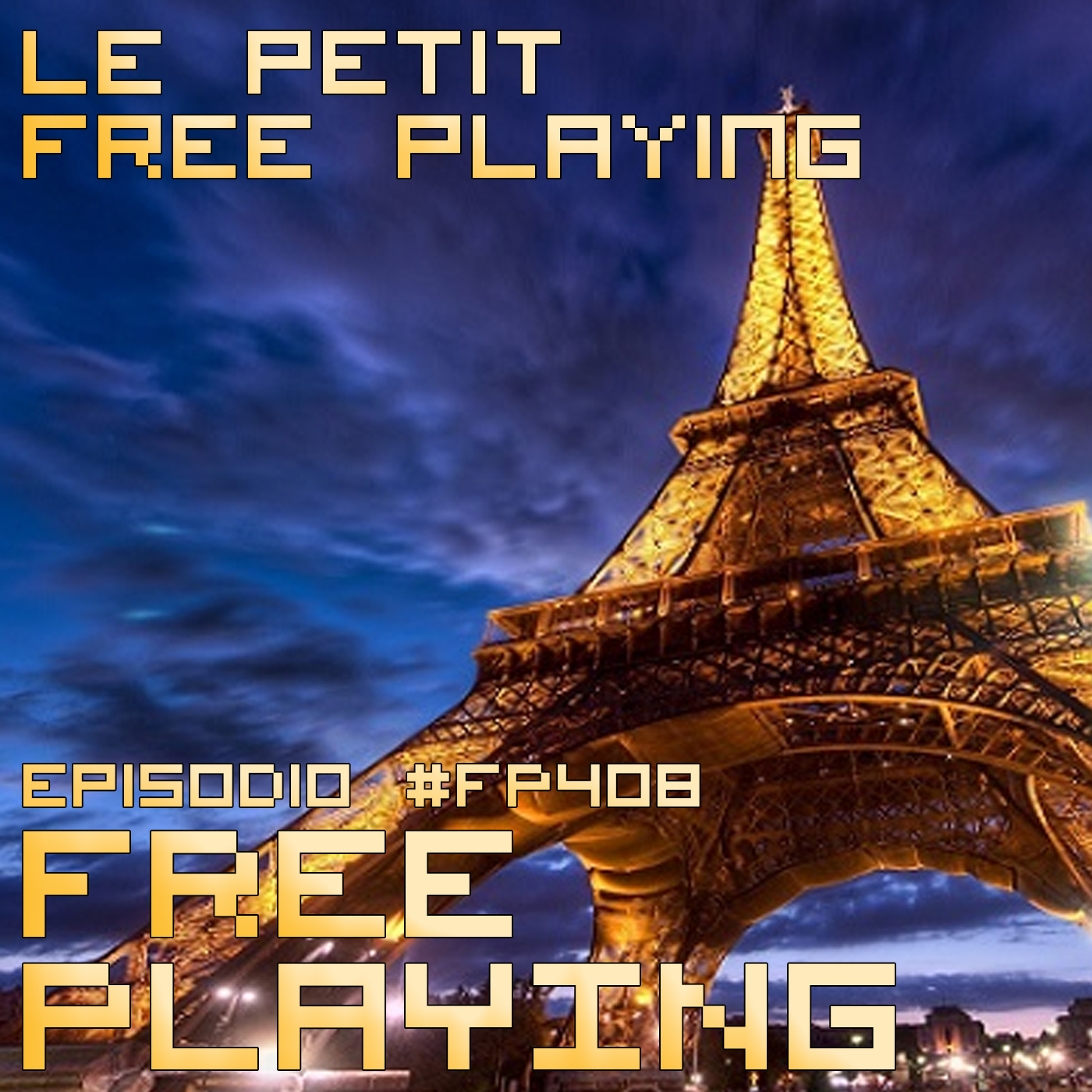 Free Playing #FP408: LE PETIT FREE PLAYING