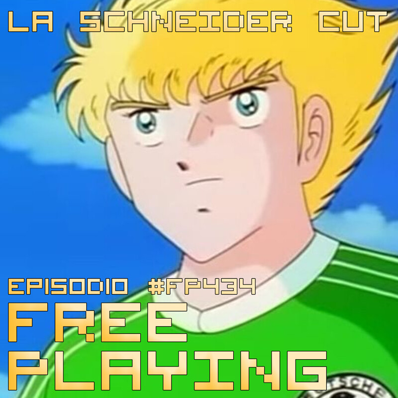 Free Playing #FP434: LA SCHNEIDER CUT