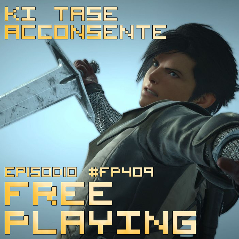 Free Playing #FP409: KI TASE ACCONSENTE